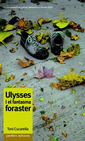 Ulysses i el fantasma foraster (Narrativa)