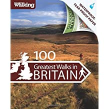 100 Greatest Walks in Britain (Country Walking)