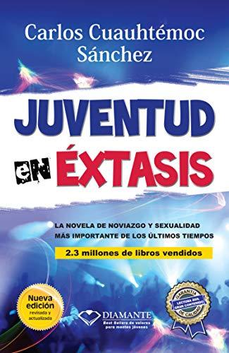 Juventud En Extasis-Pocket por Carlos Cuauhtemoc Sanchez