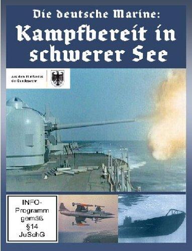 Die deutsche Marine: Kampfbereit in schwerer See Die Marine Dvd