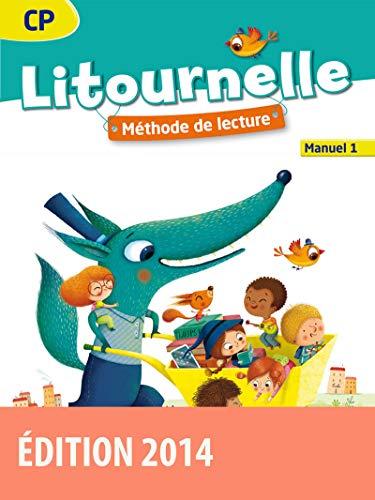 Litournelle. CP. Manuel 1. Per la Scuola elementare