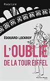 Edouard Lockroy, l'oublié de la tour Eiffel
