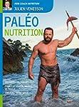 Pal�o nutrition: Augmentez vos perfor...