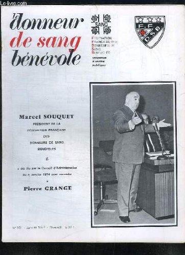 Le Donneur de Sang Bénévole, n°331 : Le don du sang - Cinquante ans de Cardiologie - Les jeunes et le don du sang en Europe ...