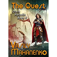 The Quest (Dark Paladin Book #2) LitRPG Series (English Edition)