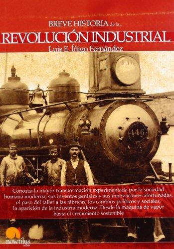 Breve historia de la Revolución Industrial por Luis E. Íñigo Fernández