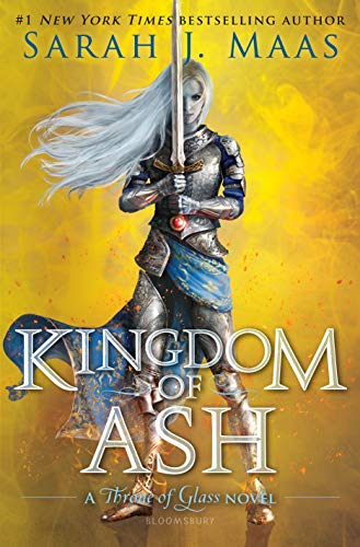 Kingdom of Ash (Throne of Glass) por Sarah J. Maas