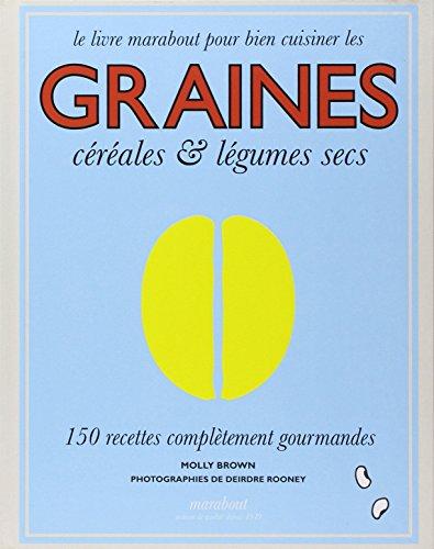 """<a href=""""/node/2584"""">Le livre Marabout pour bien cuisiner les graines, céréales & légumes secs</a>"""