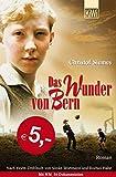 Das Wunder von Bern: Roman. Nach einem Drehbuch von Sönke Wortmann und Rochus Hahn bei Amazon kaufen