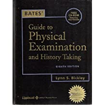 Bates' Guide to Physical Examination and History Taking with Free CD