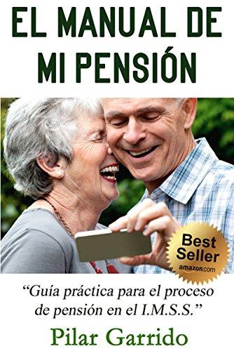 El Manual de Mi Pension por Pilar Garrido