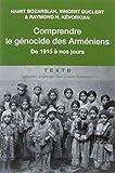 Comprendre le génocide des Arméniens - De 1915 à nos jours