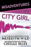 Misadventures of a City Girl (Misadventures Book 2)