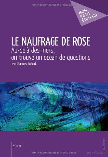 Le Naufrage De Rose [Pdf/ePub] eBook