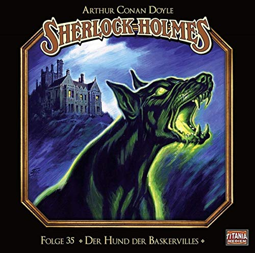 Der Hund der Baskervilles (Sherlock Holmes, Band 35)