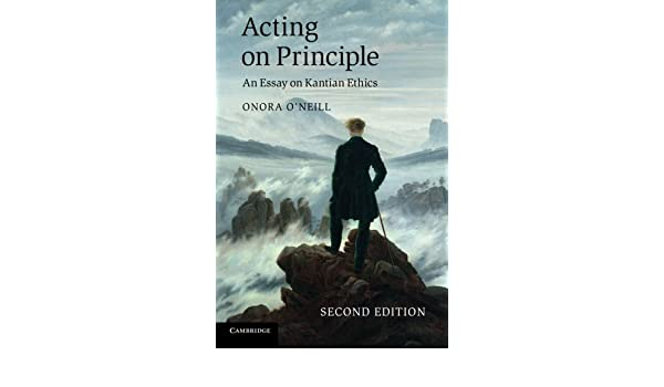 buy acting on principle an essay on kantian ethics book online at  buy acting on principle an essay on kantian ethics book online at low prices in acting on principle an essay on kantian ethics reviews ratings