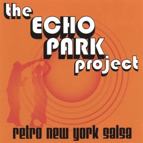 Le Gusta Que la Vean - The Echo Park Project