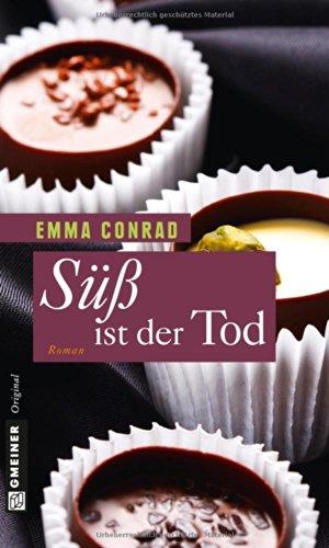 Buchseite und Rezensionen zu 'Süß ist der Tod' von Emma Conrad