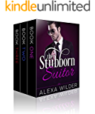 The Stubborn Suitor, Complete Series (An Alpha Billionaire In Love BBW Romance)