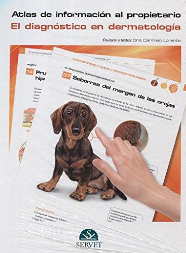 Atlas de información al propietario: el diagnóstico en dermatología - Libros de veterinaria - Editorial Servet por S.L. Grupo Asís Biomedia
