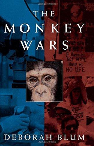 The Monkey Wars by Deborah Blum (1995-12-14)