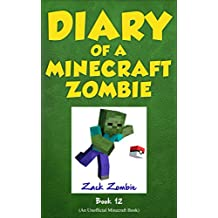 Diary of a Minecraft Zombie Book 12: Pixelmon Gone! (English Edition)