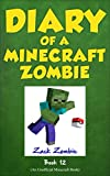 #4: Diary of a Minecraft Zombie Book 12: Pixelmon Gone!