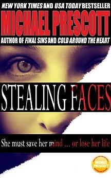 Stealing Faces (English Edition) par [Prescott, Michael]