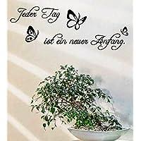 Wandtattoo-Wandaufkleber Spruch - ***Jeder Tag ist ein neuer Anfang*** - (Größen.- und Farbauswahl)