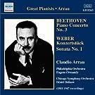 Beethoven: Piano Concerto No. 3 / Weber: Konzertstuck / Piano Sonata No. 1 (Arrau) (1941-47)