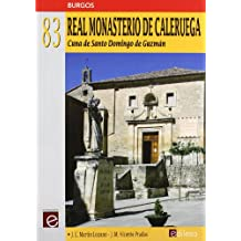 Real monasterio de caleruega: cunade santo domingo de Guzmán