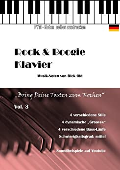 "Klavierschule, Noten ""Rock & Boogie"" Vol. 3 (Rock & Boogie Klavier) von [Old, Rick]"