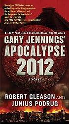 Gary Jennings' Apocalypse 2012 (Aztec)