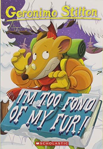 I'm Too Fond of My Fur! (Geronimo Stilton #4) -