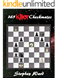 365 Killer Checkmates (The Search for Chess Mastery) (English Edition)