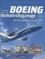 Boing Verkehrsflugzeuge: Von den Anfängen bis zur 787