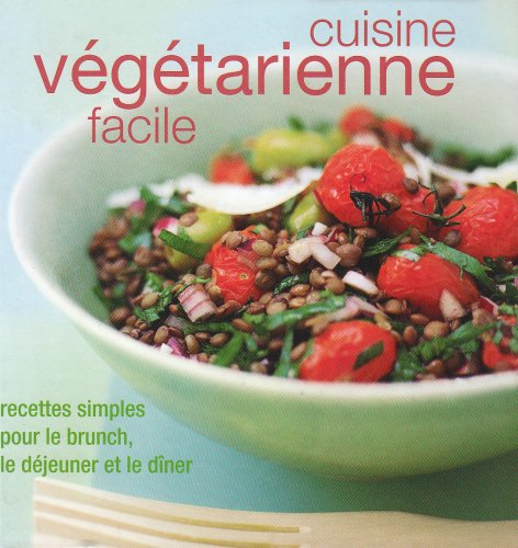 Cuisine végétarienne facile