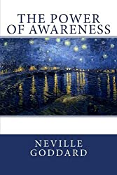 The Power of Awareness by Neville Goddard (2012-09-19)