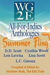The WG2E All-For-Indies Anthologies: Summer Fling Edition
