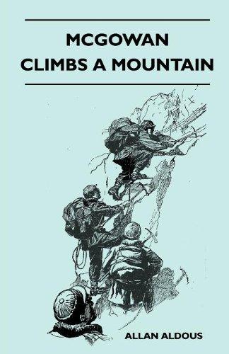 McGowan Climbs a Mountain