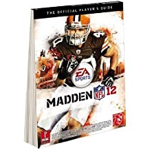 Madden NFL 12: The Official Player's Guide by Gamer Media Inc (2011-08-30)
