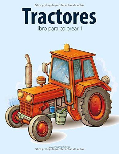 Tractores libro para colorear 1: Volume 1