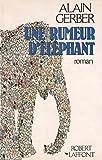 Une rumeur d'éléphant (French Edition)