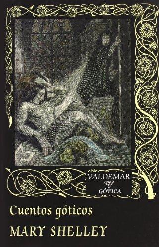 Cuentos Góticos (Gótica) por Mary Shelley