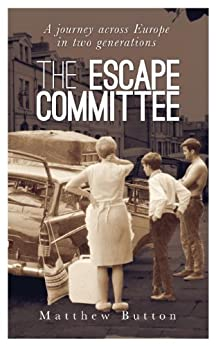 The Escape Committee by [Button, Matthew]