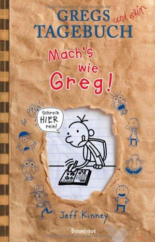 Buchseite und Rezensionen zu 'Gregs Tagebuch: Mach's wie Greg!' von Jeff Kinney