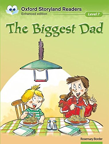 Oxford Storyland Readers Level 7: Oxford Storyland Readers 7. The Biggest Dad