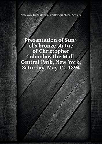 Presentation of Suñol's Bronze Statue of Christopher Columbus the Mall, Central Park, New York, Saturday, May 12, 1894