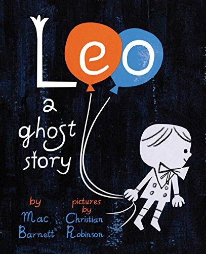 Leo por Mac Barnett  Illustrated By Christian Robinson