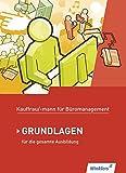 Kaufmann/Kauffrau für Büromanagement: Grundlagenband: Schülerband - Denise Aigner